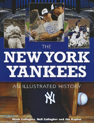 The New York Yankees: An Illustrated History