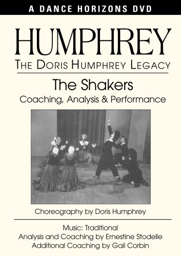 (The Shakers - The Doris Humphrey Legacy)