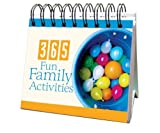 365 Fun Family Activities, Barbour Publishing Staff, 1602601720