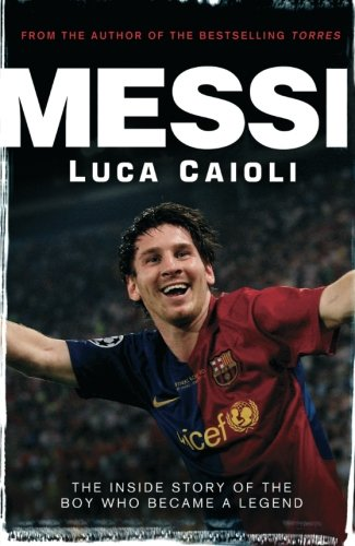 messi the inside story of the boy who became a legend 感想 読書