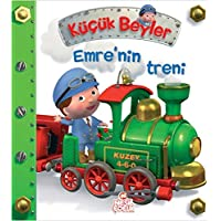 Emre'nin Treni (Ciltli): Küçük Beyler