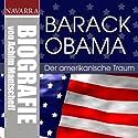 Barack Obama. Der amerikanische Traum Hörbuch von Achim Mantscheff Gesprochen von: Nicole Engeln, Thomas Friebe