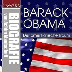 Barack Obama. Der amerikanische Traum