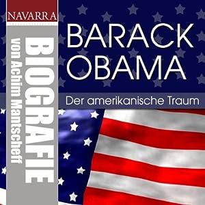 Barack Obama. Der amerikanische Traum Hörbuch