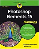 Photoshop Elements 15 for Dummies (For Dummies (Computer/Tech))