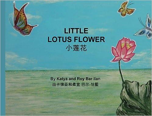 Little Lotus Flower Katya Bar Ilan James Poulter Tzion Shiong