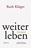 weiter leben: Eine Jugend (German Edition)