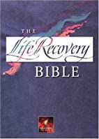 The Life Recovery Bible: New Living…