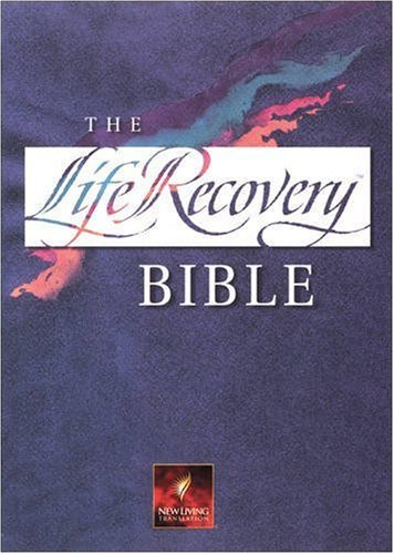 The Life Recovery Bible: New Living Translation Version (Best New Life Recovery)