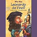 Who Was Leonardo da Vinci? | Roberta Edwards