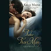 Take This Man: A Give & Take Novella | Kelli Maine