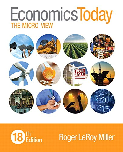 133885070 - Economics Today: The Micro View (18th Edition)