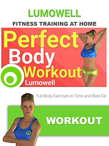 Exercise Products : Perfect Body Workout. Full Body Exercises to Tone and Blast Fat