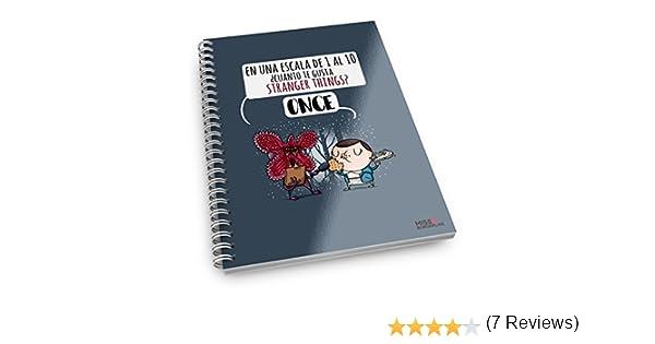 Missborderlike - Cuaderno anillas - en una escala del 1 al 10 ¿cuánto te gusta stranger things? Once