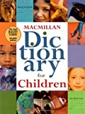 Macmillan Dictionary for Children, Robert B. Costello and Simon and Schuster Staff, 0689843232