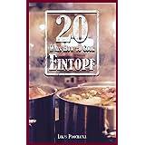 20 Ways How to Cook Eintopf