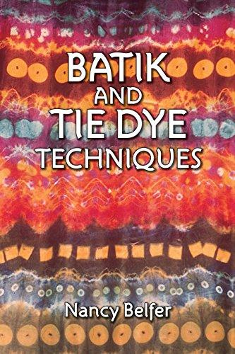 Batik and Tie Dye Techniques ()