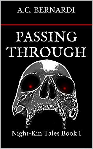 Passing Through: Night-Kin Tales Book I
