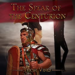 The Spear of the Centurion