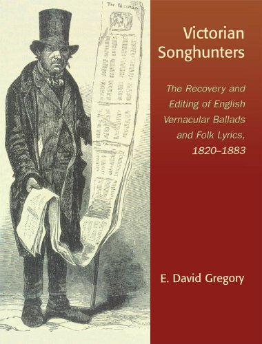 Victorian Songhunters The Recovery And Editing Of English