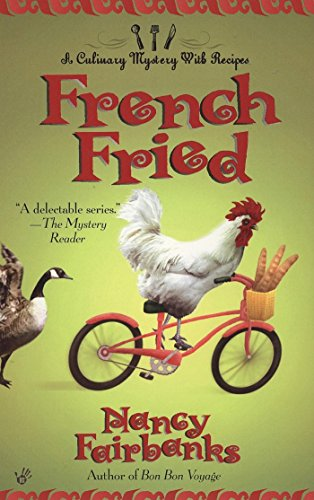 French Fried (Culinary Food Writer Book 8)