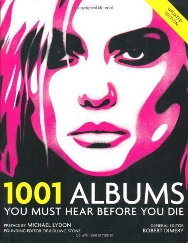 1001 Albums: You Must Hear Before You Die (1001 Must Before You Die) (2008) (1001 Albums You Must Hear)