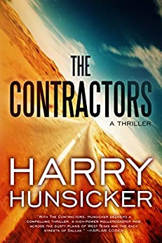 The Contractors (A Jon Cantrell Thriller) by [Hunsicker, Harry]