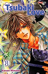 Tsubaki Love, tome 8 par Kanan Minami