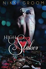High Stakes (The Kingdom) (Volume 2) Paperback