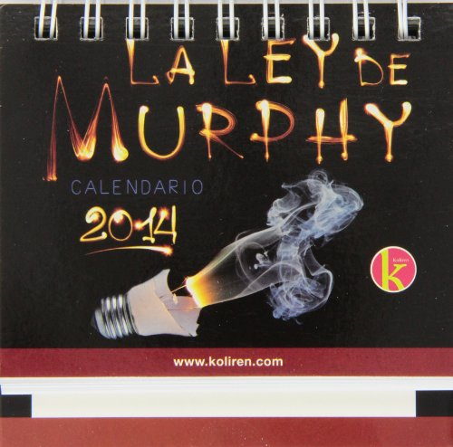 LEY MURPHY 2014 CALENDARI0 KOLIREN (La Ley De Murphy)
