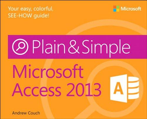 Microsoft Access 2013 Plain & Simple Pdf