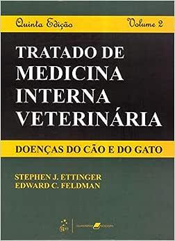 Tratado de Medicina Interna Veterinária - Doenças do Cão e