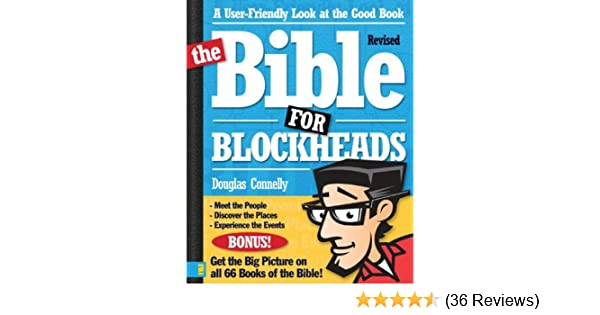 The bible for blockheads revised edition a user friendly look at the bible for blockheads revised edition a user friendly look at the good book kindle edition by douglas connelly religion spirituality kindle fandeluxe Image collections