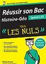 Réussir son Bac Histoire-Géographie pour les nuls spécial L/ES par Arnaud