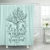 TOMPOP Shower Curtain Scripture Bible Lettering Christian Grow in the Grace and Knowledge of Our Lord 2 Peter 3 18 Quote Waterproof Polyester Fabric 72 x 72 inches Set with Hooks