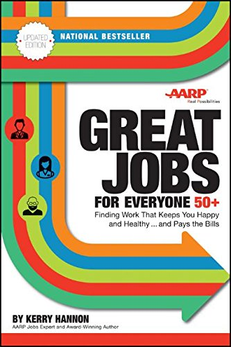 Great Jobs for Everyone 50 +, Updated Edition: Finding Work That Keeps You Happy and Healthy...and Pays the Bills cover