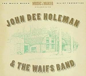 John Dee Holeman & Waifs Band