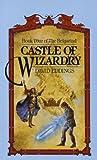 """Castle of Wizardry (The Belgariad, Book 4)"" av David Eddings"