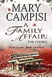 img - for A Family Affair: The Choice book / textbook / text book