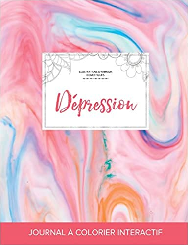 Bestselgere eBok gratisJournal de Coloration Adulte: Depression (Illustrations D'Animaux Domestiques, Chewing-Gum) (French Edition) 135982197X (Norsk litteratur) FB2
