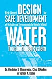 Risk Based Design for Safe Development of Reliable and Environmentally Friendly Inland Water Transportation System, Oladokun S. Olanrewaju, 1493109316