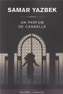 Un parfum de cannelle : roman