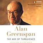 The Age of Turbulence: Adventures in a New World | Alan Greenspan