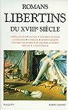 romans libertins du xviiie sie?cle bouquins french edition