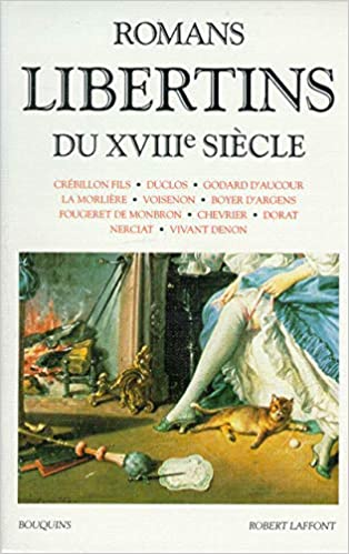 Romans Libertins Du Xviiie Siecle Bouquins French Edition Collectif Trousson Raymond 9782221070727 Amazon Com Books