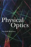 Physical Optics, Mickelson, Alan, 146136566X