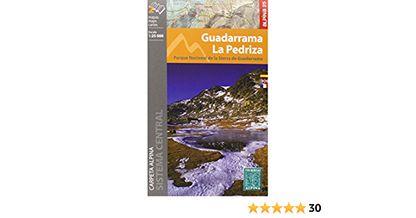 Guadarrama-La Pedriza. 2 mapas excursionistas. Escala 1 ...