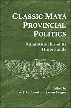 classic-maya-provincial-politics-xunantunich-and-its-hinterlands
