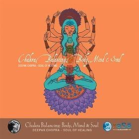 Chakra Balancing: Mind, Body, And Soul Pt. 2