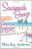 Savannah Breeze, Mary Kay Andrews, 0060564660